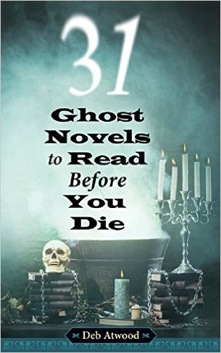 31 Ghost Novels to Read Before You Die book cover.