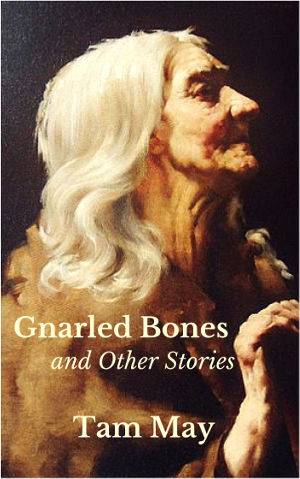 Gnarled Bones cover, a picture of an elderly woman.