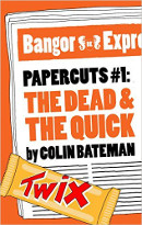 Papercuts: The Dead and the Quick book cover