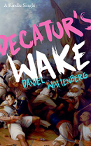 Decatur's Wake book cover