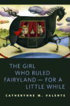 The Girl Who Ruled Fairyland