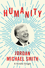 Humanity book cover: a picture of Jimmy Carter