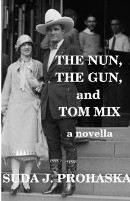 The Nun, The Gun, and Tom Mix book cover