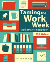 Taming the Work Week book cover