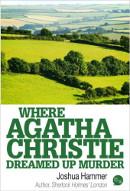 Where Agatha Christie Dreamed Up Murder book cover