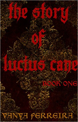 The Story of Lucius Cane book cover