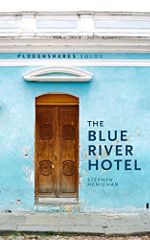 The Blue River Hotel book cover: a wooden door in a wall painted light blue