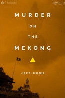 Murder on the Mekong