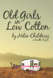 Old Girls in Low Cotton