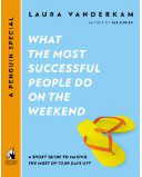 What the Most Successful People Do on the Weekend book cover