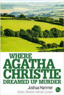 Where Agatha Christie Dreamed Up Murder book cover